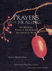 Prayers for Healing: 365 Blessings, Poems, & Meditations from Around the World (Meditations for Healing) Cover Image