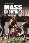 Mass Shootings (Opposing Viewpoints) Cover Image