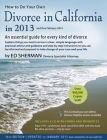 How to Do Your Own Divorce in California in 2013: An Essential Guide for Every Kind of Divorce [With CDROM] Cover Image