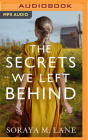 The Secrets We Left Behind Cover Image