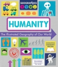 Humanity: The Illustrated Geography of Our World (Geographics Geography for Kids) Cover Image