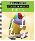 Brain Games - Sticker by Number: Birds (42 Images to Sticker) Cover Image