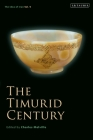 The Timurid Century: The Idea of Iran Vol.9 Cover Image