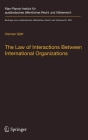 The Law of Interactions Between International Organizations: A Framework for Multi-Institutional Labour Governance Cover Image