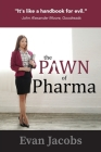 The Pawn of Pharma Cover Image