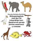 Svenska-Serbiska (Kyrilliska) Bilduppslagsbok med djur för tvåspråkiga barn Cover Image