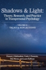 Shadows & Light - Volume 2 (Talks & Reflections): Theory, Research, and Practice in Transpersonal Psychology Cover Image