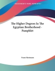 The Higher Degrees In The Egyptian Brotherhood - Pamphlet Cover Image
