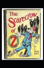The Scarecrow of Oz: L. Frank Baum [Annotated]: The Oz Series Book 9 Cover Image