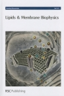 Lipids and Membrane Biophysics: Faraday Discussion 161 Cover Image
