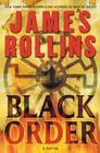 Black Order: A Sigma Force Novel (Sigma Force Novels #2) Cover Image