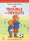 The Berenstain Bears the Trouble with Tryouts: An Early Reader Chapter Book Cover Image