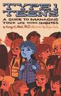 Type 1 Teens: A Guide to Managing Your Life with Diabetes Cover Image