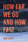 How Far We Go and How Fast Cover Image