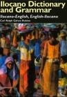 Ilocano Dictionary and Grammar: Ilocano-English, English-Ilocano (Pali Language Texts #17) Cover Image