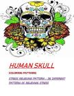 Humans Skull Coloring Patterns: Stress Relieve Patterns: 36 Different pattern Cover Image