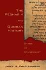 The Pesharim and Qumran History: Chaos or Consensus? Cover Image