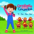 Anabelle & The Crumbs: A-Doo-Run-Run Cover Image