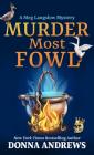 Murder Most Fowl (Meg Langslow Mystery #29) Cover Image