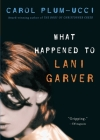 What Happened to Lani Garver Cover Image