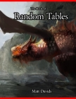 The Book of Random Tables: Fantasy Role-Playing Game AIDS for Game Masters Cover Image