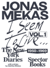 I Seem to Live: The New York Diaries 1950-1969, Volume 1 Cover Image