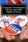 Congress Investigates Fairies and other flights of fancy Cover Image