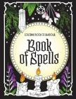 Coloring Book of Shadows: Book of Spells Cover Image