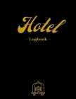 Hotel Logbook: Keep track of all the reservations! - 6000 entries - White paper - Large format 8.5 x 11 inches - 200 pages - Numbered (Logbooks) Cover Image