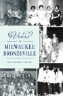 Voices of Milwaukee Bronzeville (American Heritage) Cover Image