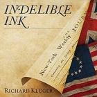 Indelible Ink Lib/E: The Trials of John Peter Zenger and the Birth of America's Free Press Cover Image
