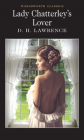Lady Chatterley's Lover (Wordsworth Classics) Cover Image