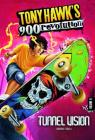 Tunnel Vision (Tony Hawk's 900 Revolution #6) Cover Image