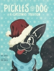 Pickles the Dog: A Christmas Tradition Cover Image