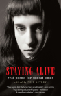 Staying Alive: Real Poems for Unreal Times Cover Image