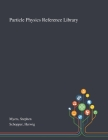 Particle Physics Reference Library Cover Image
