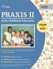 Praxis II Early Childhood Education (5025) Exam Study Guide: Test Prep Book with Practice Questions Cover Image