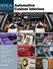 Automotive Custom Interiors (Idea Book) Cover Image