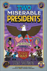 Two Miserable Presidents: The Amazing, Terrible, and Totally True Story of the Civil War Cover Image