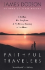 Faithful Travelers: A Father. His Daughter. A Fly-Fishing Journey of the Heart Cover Image