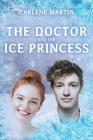 The Doctor and the Ice Princess Cover Image
