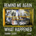 Remind Me Again What Happened Cover Image