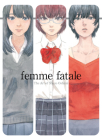 Femme Fatale: The Art of Shuzo Oshimi Cover Image