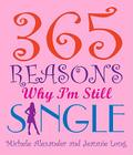 365 Reasons Why I'm Still Single Cover Image
