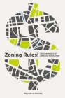 Zoning Rules!: The Economics of Land Use Regulation Cover Image