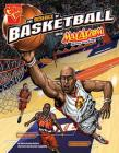 The Science of Basketball with Max Axiom, Super Scientist (Science of Sports with Max Axiom) Cover Image