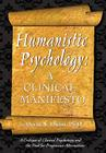 Humanistic Psychology: A Clinical Manifesto. a Critique of Clinical Psychology and the Need for Progressive Alternatives Cover Image