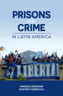 Prisons and Crime in Latin America Cover Image