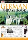 Eyewitness Travel Guides: German Phrase Book (DK Eyewitness Travel Guide) Cover Image