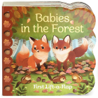 Babies in the Forest: Chunky Lift a Flap Board Book Cover Image
